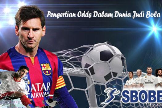 Pengertian Odds Dalam Dunia Judi Bola Online